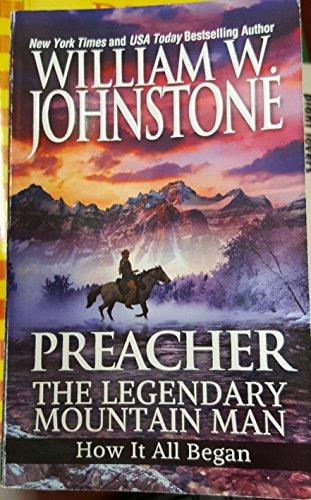 Preacher, The Legendary Mountain Man - How it All Began