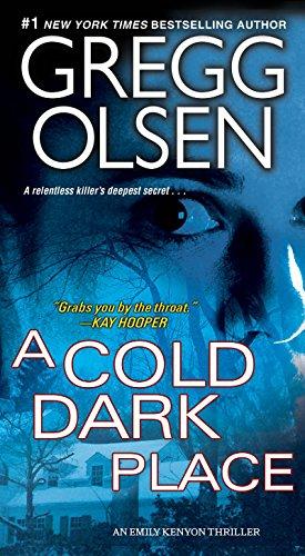 A Cold Dark Place (An Emily Kenyon: Gregg Olsen