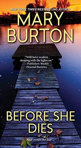 Before She Dies: Burton, Mary