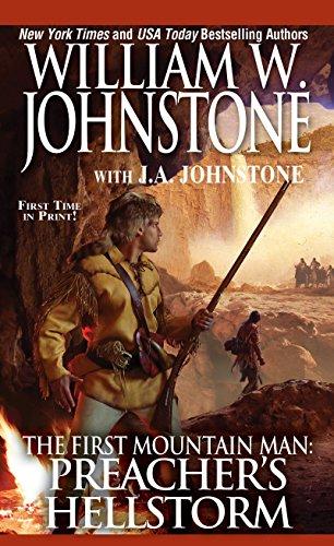 Preacher's Hellstorm (Preacher/First Mountain Man): Johnstone, William W.,