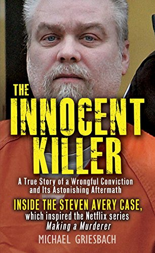 9780786041138: The Innocent Killer: A True Story of a Wrongful Conviction and Its Astonishing Aftermath