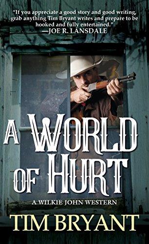 A World of Hurt (A Wilkie John: Bryant, Tim