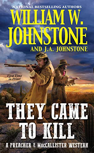 9780786044184: They Came to Kill (Preacher & Maccallister Western): 2