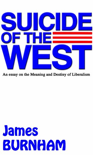 9780786100224: Suicide of the West: An Essay on the Meaning and Destiny of Liberalism (Library Edition)