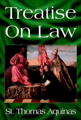 Treatise on Law: Aquinas, Thomas
