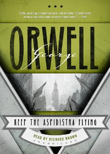 Keep the Aspidistra Flying (Library Edition): George Orwell