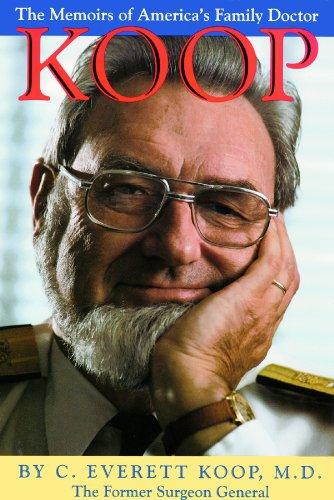 Koop: The Memoirs of America's Family Doctor (0786103221) by C. Everett, M.D. Koop