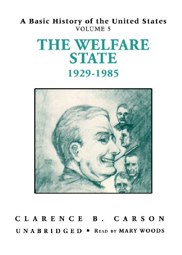 9780786104406: A Basic History of the United States, Vol. 5: The Welfare State, 1929-1985