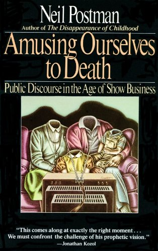 9780786104604: Amusing Ourselves to Death: Public Discourse in the Age of Show Business