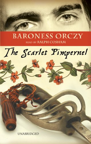 The Scarlet Pimpernel: Orczy, Baroness