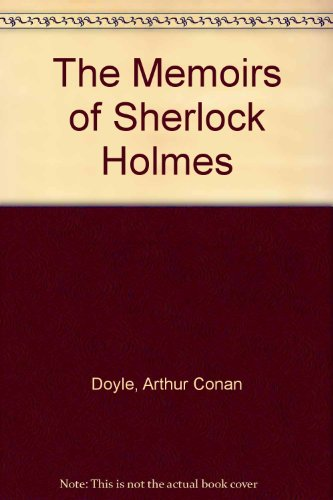 9780786106042: The Memoirs of Sherlock Holmes