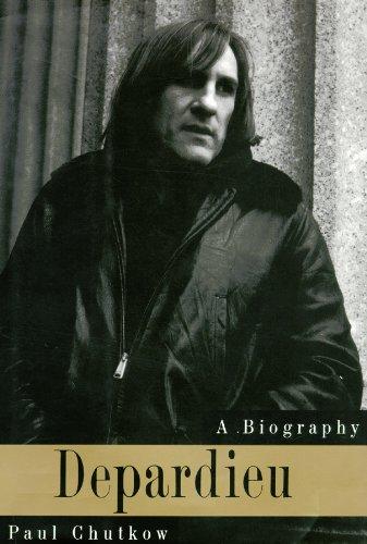 Depardieu: Paul Chutkow