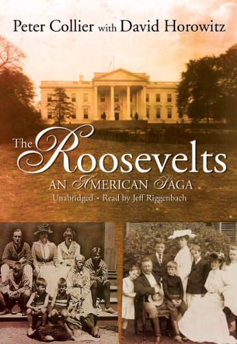 The Roosevelts: Horowitz, D., Collier, Peter