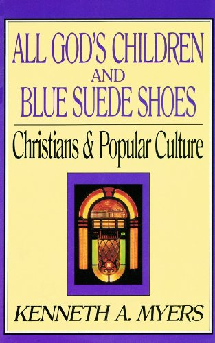 9780786108541: All God's Children and Blue Suede Shoes: Christians and Popular Culture