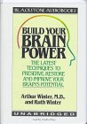 9780786109203: Build Your Brain Power: The Latest Techniques to Preserve, Restore and Improve Your Brain Potential