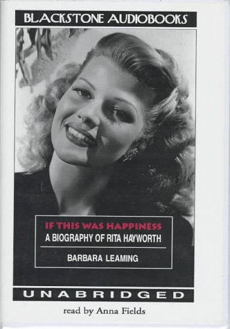 9780786110728: If This Was Happiness: Biography of Rita Hayworth
