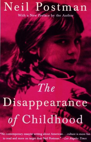 9780786111312: The Disappearance of Childhood