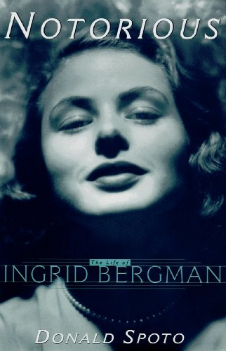 9780786112333: Notorious: The Life of Ingrid Bergman