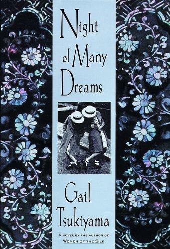 Night of Many Dreams: Gail Tsukiyama