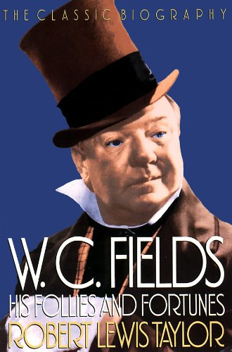 9780786113804: W. C. Fields: His Follies and Fortunes
