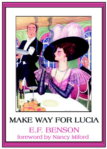 Queen Lucia: Make Way for Lucia (0786114495) by Benson, E. F.