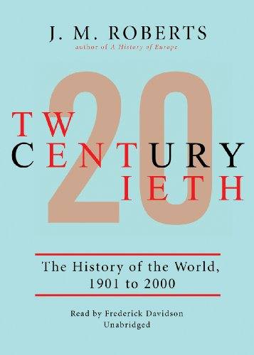 9780786116621: Twentieth Century, Part 1: The History of the World, 1901-2000