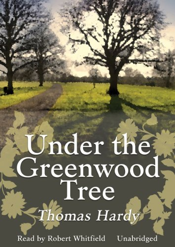 Under the Greenwood Tree (0786116692) by Thomas Hardy