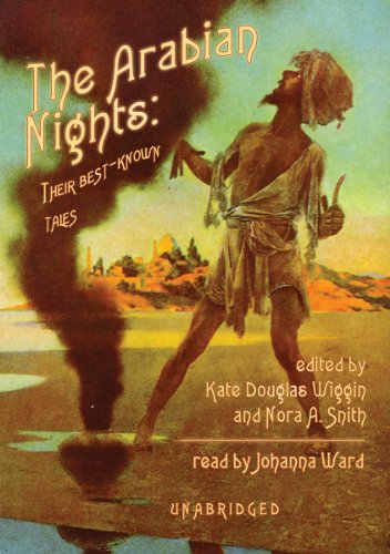 The Arabian Nights: Wiggan, Kate Douglas, Smith, Nora Archibald