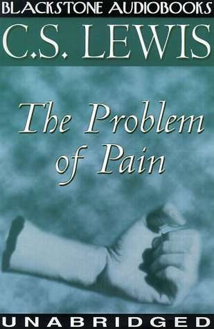 The Problem of Pain (9780786118106) by C. S. Lewis