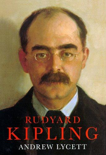 Rudyard Kipling Part 2 of 2: Lycett, Andrew