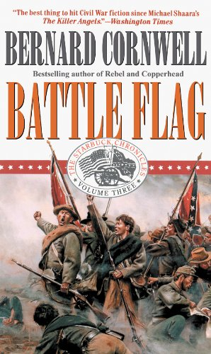 Battle Flag (The Starbuck Chronicles, Book 3): Cornwell, Bernard