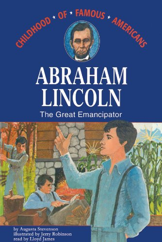 9780786120284: Abraham Lincoln: The Great Emancipator (Library Edition)(Childhood of Famous Americans)