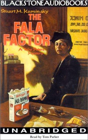 The Fala Factor: Kaminsky, Stuart M.