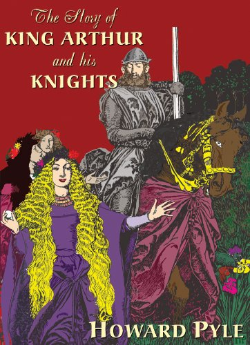 The Story of King Arthur and His Knights: Library Edition (078612248X) by Pyle, Howard