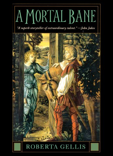 A Mortal Bane: Library Edition: Roberta Gellis