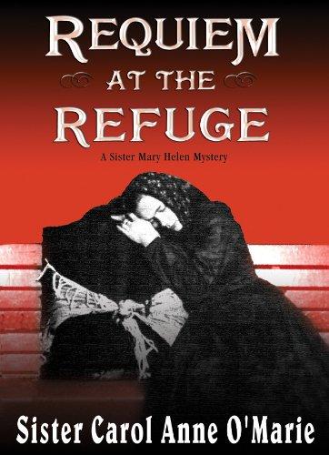 Requiem at the Refuge: O'Marie, Carol Anne