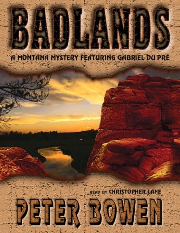 9780786125746: Badlands: A Montana Mystery Featuring Gabriel Du Pre