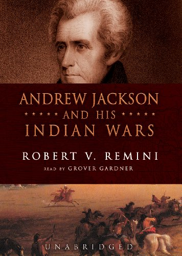 9780786127221: Andrew Jackson and His Indian Wars