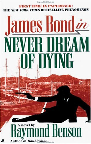 Never Dream Of Dying (0786128402) by Raymond Benson
