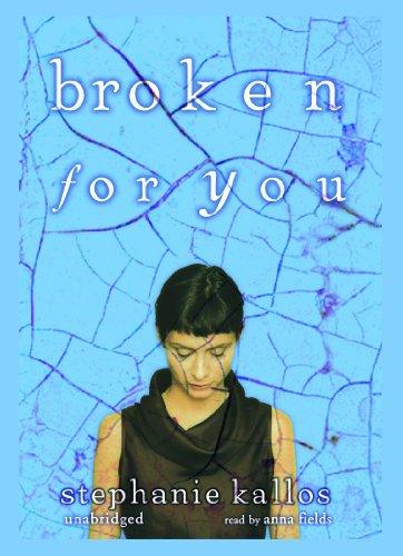 9780786129058: Broken for You