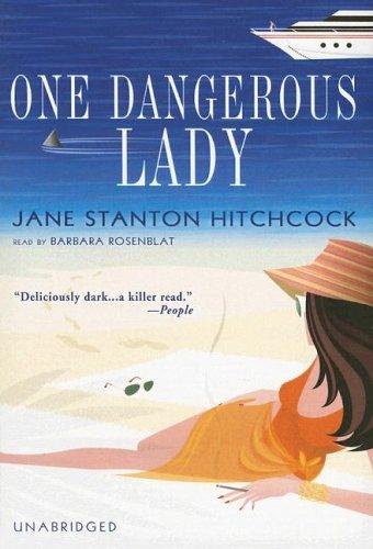 One Dangerous Lady [UNABRIDGED]: Jane Stanton Hitchcock