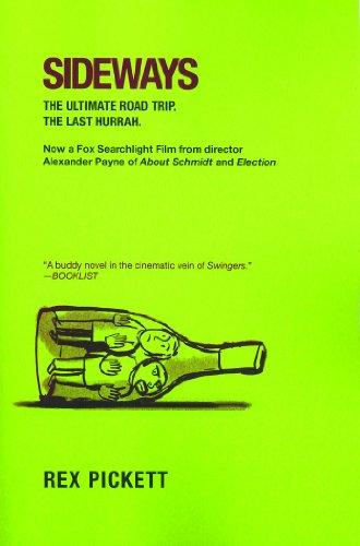 9780786134762: Sideways: The Ultimate Road Trip, The Last Hurrah