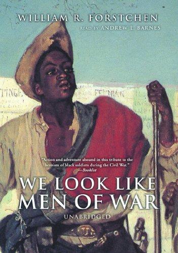 9780786136506: We Look Like Men of War