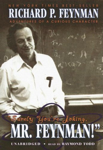 Surely You're Joking, Mr. Feynman: Adventures of a Curious Character (0786136669) by Feynman, Richard Phillips