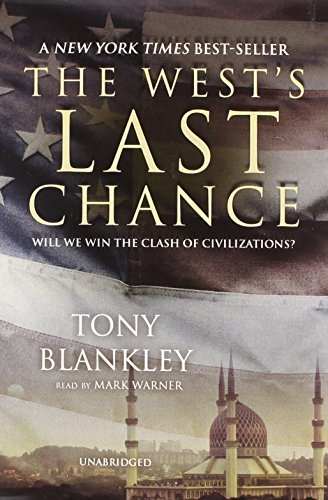9780786144150: The West's Last Chance: Will We Win the Clash Civilization?