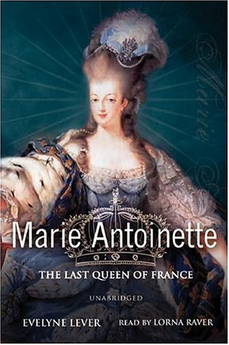 9780786144914: Marie-Antoinette: The Last Queen of France