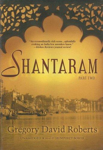 9780786146130: Shantaram (Part 2of 2 parts)(Library Edition)