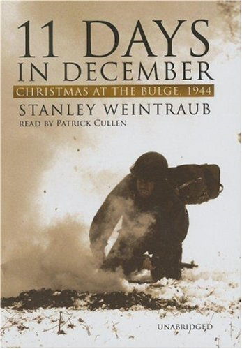 9780786148370: 11 Days in December: Christmas at the Bulge, 1944