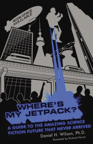 9780786148707: Where's My Jetpack?