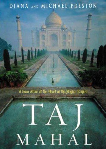 9780786149193: Taj Mahal: A Love Affair at the Heart of the Moghul Empire